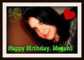 Happy Birthday Megan by nicolelylewis