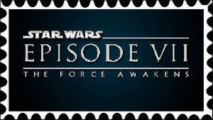 Star Wars Episode VII The Force Awakens Stamp by PhantomMasterRamos89
