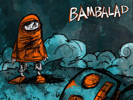 Bambalad Tribute by luckettx