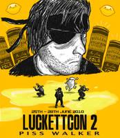 LUCKETTCON 2 - Piss Walker by luckettx