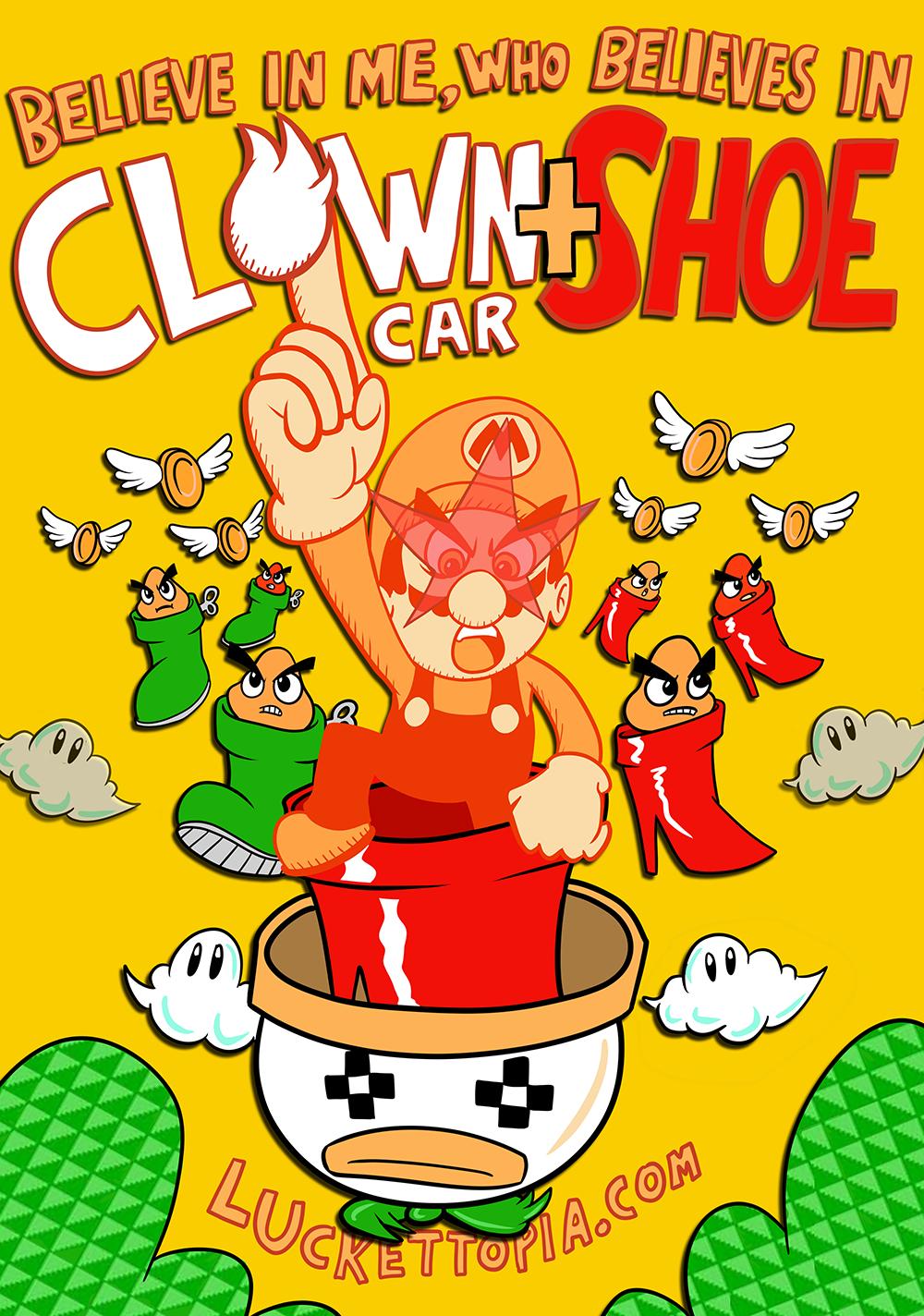 Believe in Me, Who Believes In Clown Car+Shoe by luckettx