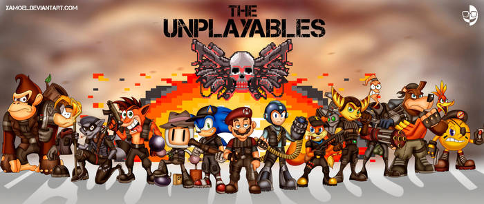 THE UNPLAYABLES by XAMOEL