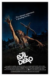 The Evil Dead Alternate Poster by TerrysEatsnDawgs
