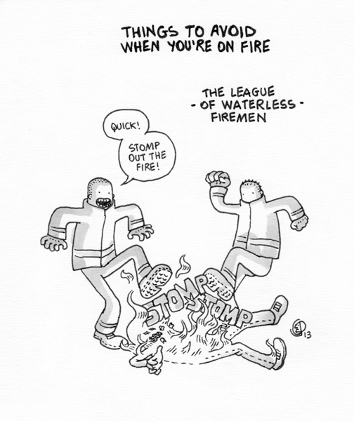 Things to avoid when you're on fire - 4 by izitmee