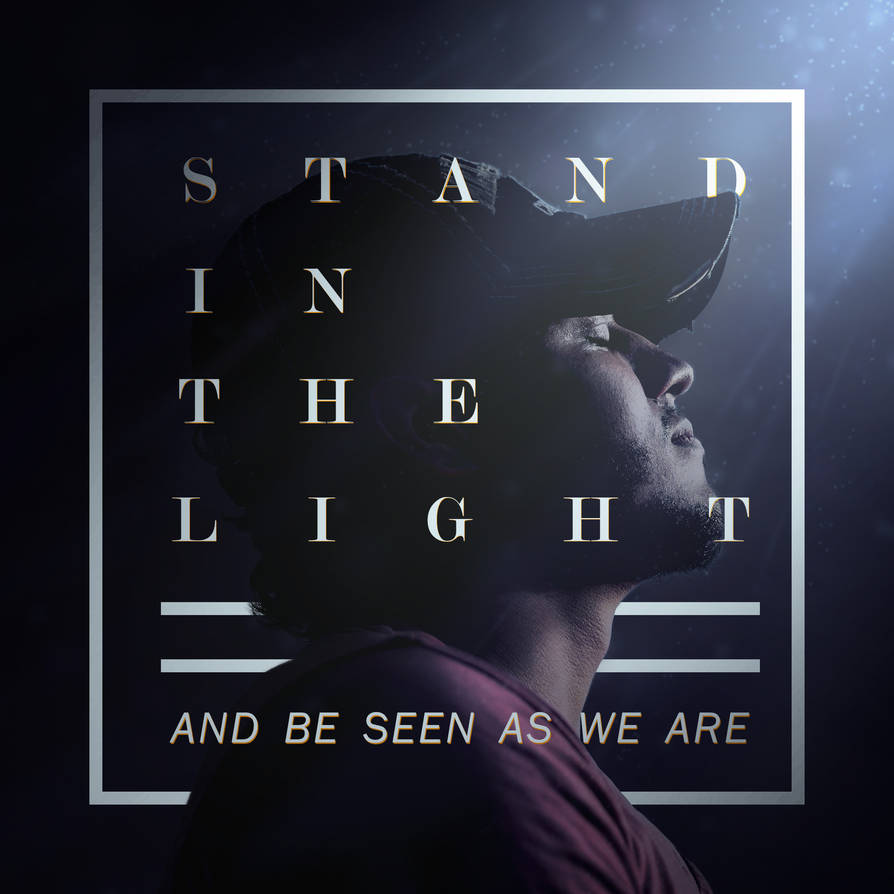 Stand in the light by txvirus