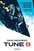 Tune 8 - Part 2 - Cover by rafaelalbuquerqueart