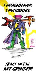 ThrashHawk ThunderAxe!!! by MrReese-Mysteries