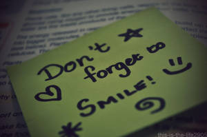 Don't Forget To Smile by this-is-the-life2905