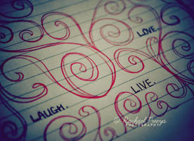 live love laugh. by this-is-the-life2905