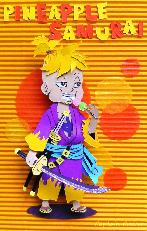 Pineapple Samurai - Papercut Version by Captain--Ruffy