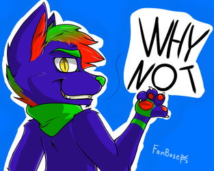 Why Not? by fanbase10