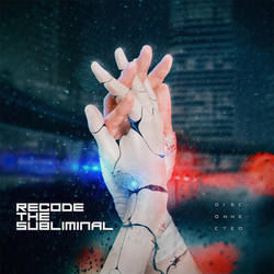 CD COVER - Recode the Subliminal - Disconnected by Iskander1989