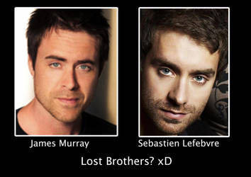 Lost Brothers ? xD  James Murray and Seb Lefebvre by Alexis-Croft111