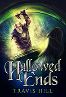 Hallowed Ends by RebeccaFrank