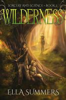 Wilderness by RebeccaFrank