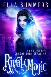 Rival Magic by RebeccaFrank