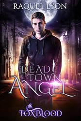 Dead Town Angel by RebeccaFrank