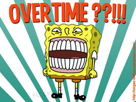 That Freakin OVERTIME Sponge by TORGAZ-DETHAN