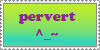 Playful Pervert Stamp by MasterKoschei