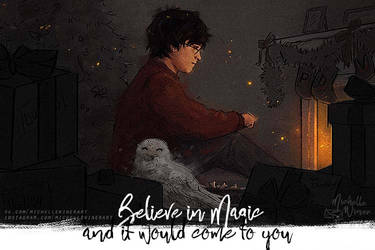 Believe in Magic and it would come to you by Michelle-Winer