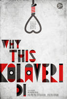 Why This Kolaveri Di by libran005