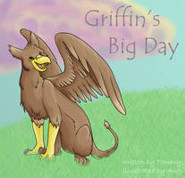 Griffin's Big Day by kookybat