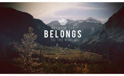 BELONGS TO THE WORLD by atilthia