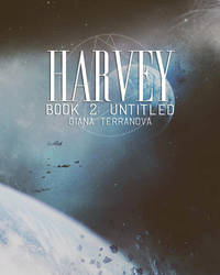 HARVEY (BOOK TWO: UNTITLED) by atilthia