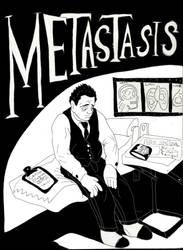 Metastasis by BigBossTooN