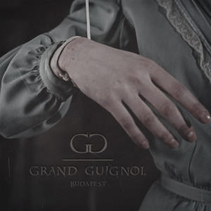 GrandGuignolBudapest's Profile Picture