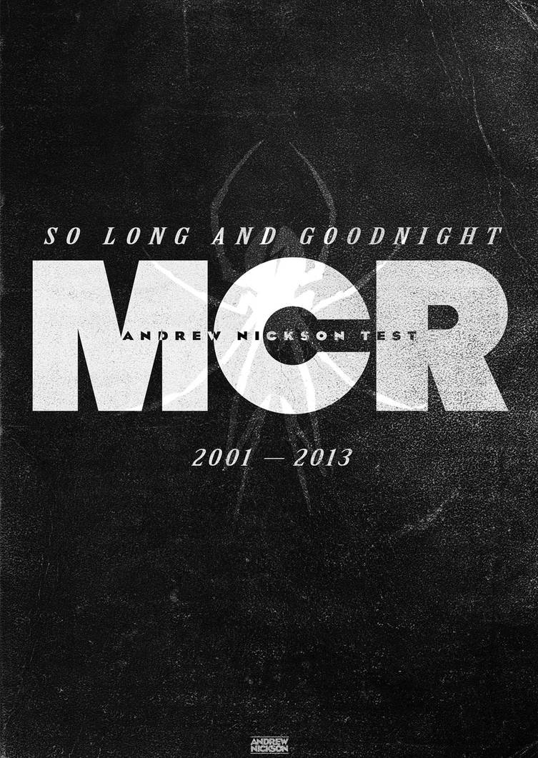 MCR 2001-2013 'So Long and Goodnight' by AndrewNickson
