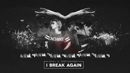 .i break again by darklazy