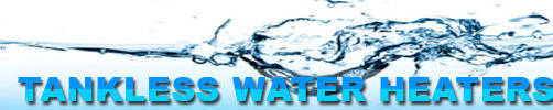 Tankless Water Heaters Reviews by tech32