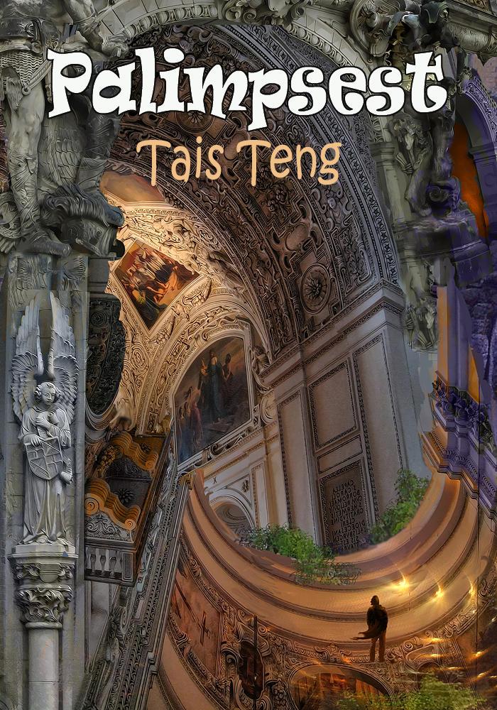Palimpsest, new free e-book by Tais Teng by taisteng