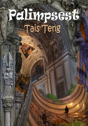 Palimpsest, new free e-book by Tais Teng by taisteng