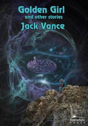 Jack Vance Golden Girl by taisteng