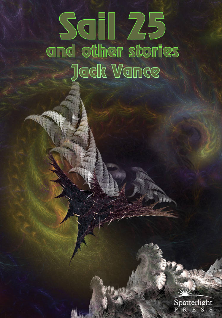 Jack Vance Sail 25 and other stories by taisteng