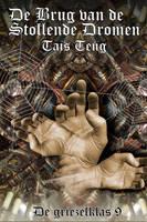 cover for DE BRUG VAN DE STOLLENDE DROMEN by taisteng