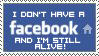 I Don't Have A Facebook by ImFeelingStampity