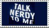 Talk Nerdy To Me by ImFeelingStampity