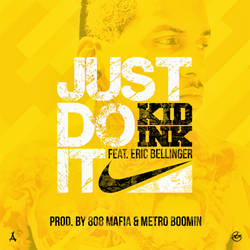 Kid Ink - Just Do it (feat. Eric Bellinger) by SBM832