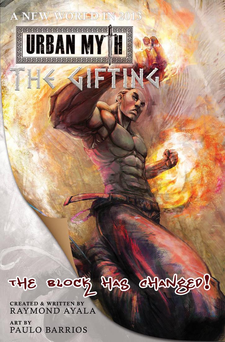Urban Myth: The Gifting, Introducing Flame! by RayAyala