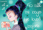 To all the boys, I've loved before by kalexandrina