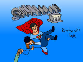 Superman III (Movie Rehab Episode) by jackhopeart