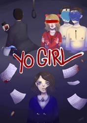 Yo Girl by xXArtIsTheWeaponXx