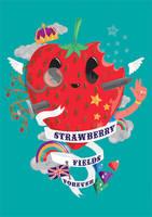 strawbry fields 4eva by MisterISK