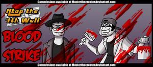 AT4W: Bloodstrike by DrCrafty