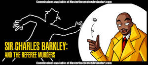 AT4W: Charles Barkley and the Referee Murders by DrCrafty