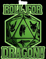 Crafty Merch: Roll for Dragon by DrCrafty