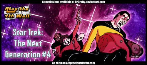 Star Trek- The Next Generation #4 by DrCrafty